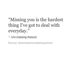 missing, hardest thing, and love image