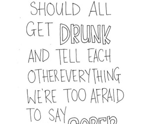 quote, drunk, and afraid image