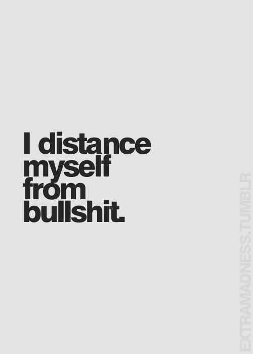 Distance myself from bullshit quotes on We Heart It