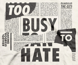 hate, typography, and toobusy image