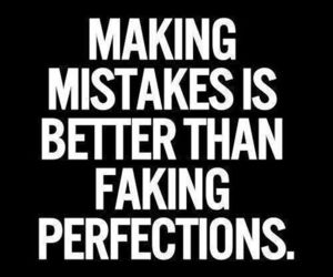 quotes, mistakes, and perfection image