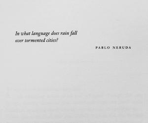 pablo neruda, poem, and poetry image
