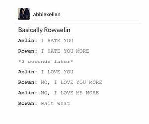 funny, quote, and rowan image