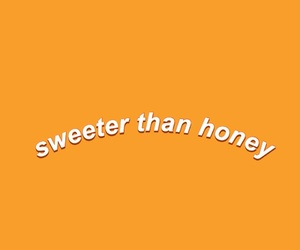 yellow, honey, and quotes image