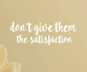give, satisfaction, and them image