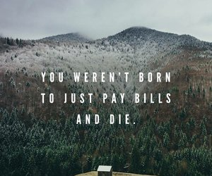quotes, life, and bill image