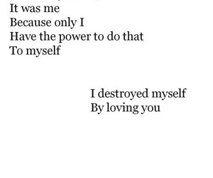 love, sad, and destroyed image