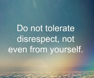 quotes, respect, and tolerate image