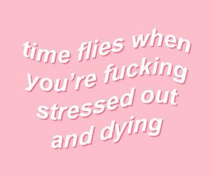 dying, pink, and quotes image