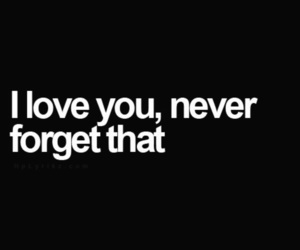 forget, never, and you image