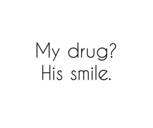 drug, smile, and quote image