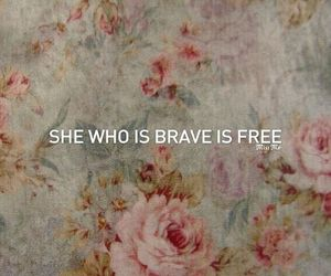 brave, free, and quotes image