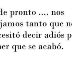 adios, frases, and quotes image