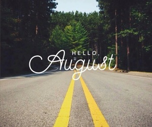 August, hello, and hello august image