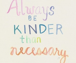quote, kind, and kinder image