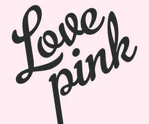 pink, love, and love pink image