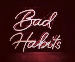 lights, neon, and bad habits image