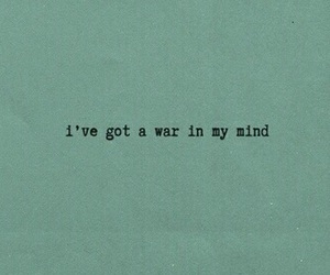 quotes, war, and mind image