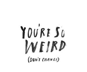 quotes, weird, and text image