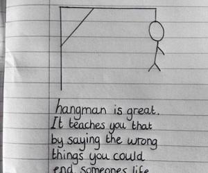 hangman, quotes, and sad image