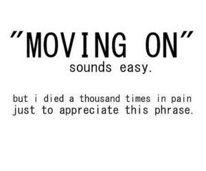 quotes, pain, and moving on image