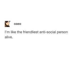 anti-social, quote, and tumblr image