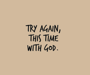 god, quote, and try image