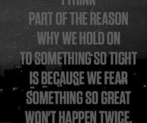 fear, quotes, and reason image