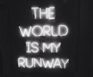 world, runway, and quotes image