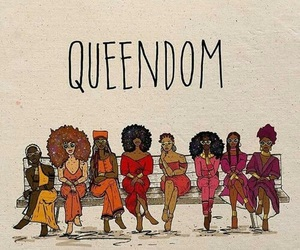 woman, Queen, and queendom image