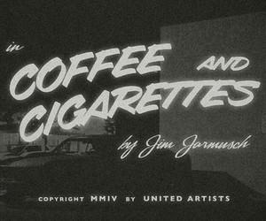 cigarette, coffee and cigarettes, and film image
