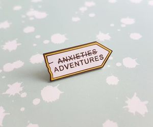 adventure, anxiety, and pin image