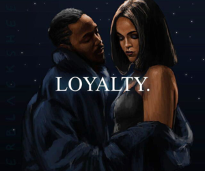 loyalty, rihanna, and kendrick lamar image