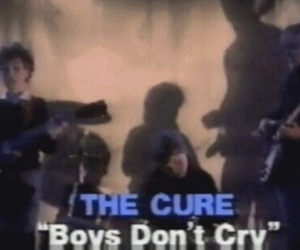 the cure, music, and boys don't cry image