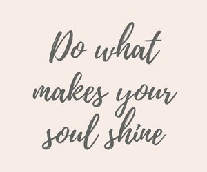 quotes, shine, and soul image