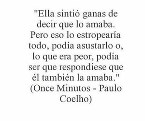 frases, paulo coelho, and once minutos image