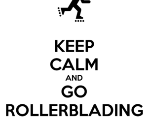keep calm, skating, and rollerblading image