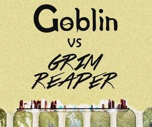 goblin, oppa, and grim reaper image