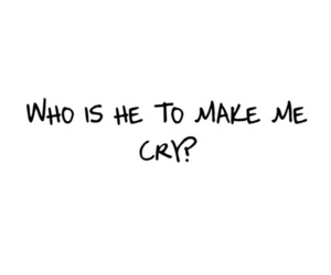 cry, text, and he image