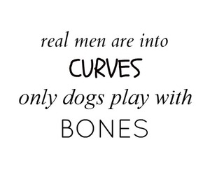 quote, bones, and curves image