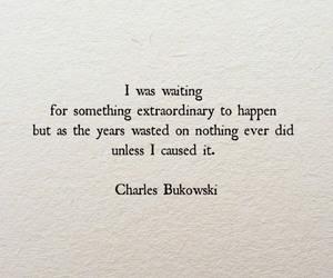 Bukowski, quote, and charles bukowski image