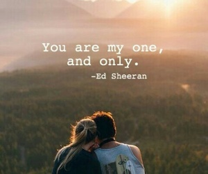 couple, one and only, and ed sheeran image