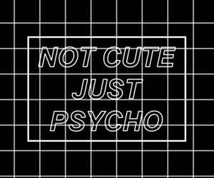 background, wallpaper, and Psycho image