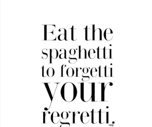 quotes, spaghetti, and funny image