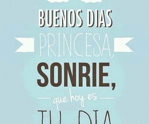 DIA, sonrie, and frases image