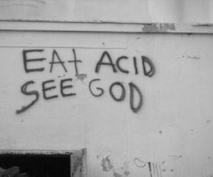 acid, god, and drugs image