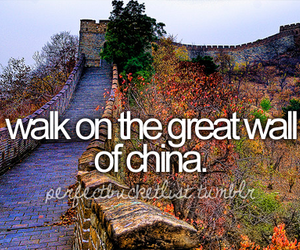 china, bucket list, and before i die image