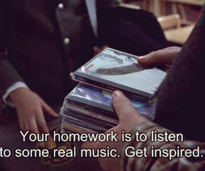 music, homework, and quotes image