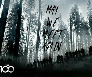 the 100 and may we meet again image