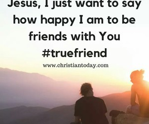 faith, friend, and inspirational image